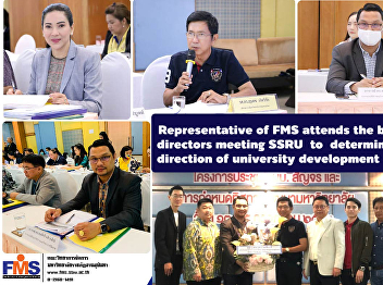 Representative of FMS attends the board of directors meeting SSRU to determine the direction of university development